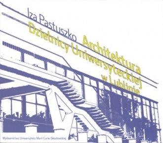 Architektura Dzielnicy Uniwersyteckiej - okładka książki