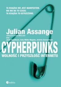 Cypherpunks. Wolność i przyszłość internetu - okładka książki