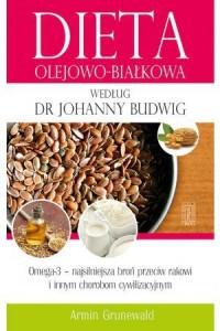Dieta olejowo-białkowa według dr Johanny Budwig - okładka książki