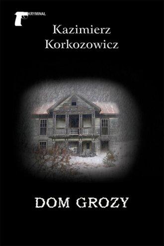 Dom grozy - okładka książki