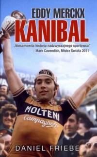 Eddy Merckx. Kanibal - okładka książki