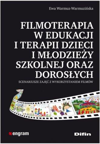 Filmoterapia w edukacji i terapii - okładka książki