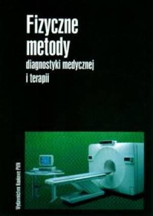 Fizyczne metody diagnostyki medycznej - okładka książki