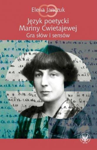 Język poetycki Mariny Cwietajewej. - okładka książki