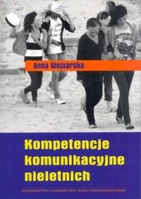 Kompetencje komunikacyjne nieletnich - okładka książki