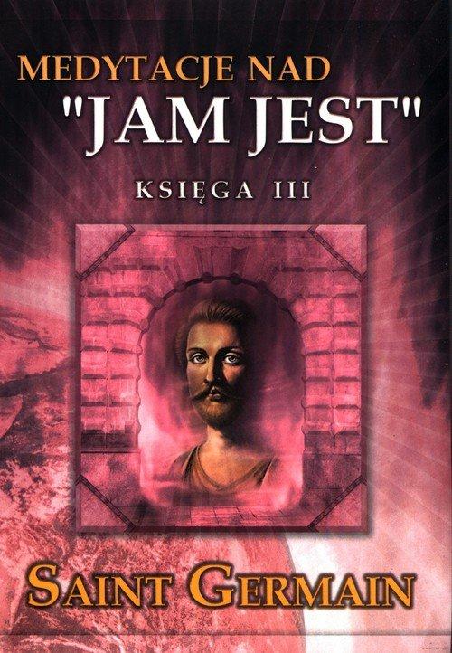 Medytacje nad Jam jest. Księga - okładka książki