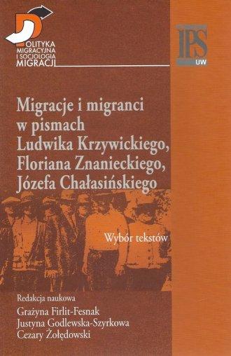 Migracje i migranci w pismach Ludwika - okładka książki
