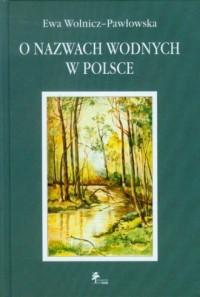 O nazwach wodnych w Polsce - okładka książki