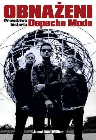 Obnażeni. Prawdziwa historia Depeche - okładka książki