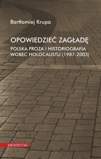Opowiedzieć Zagładę. Polska proza - okładka książki