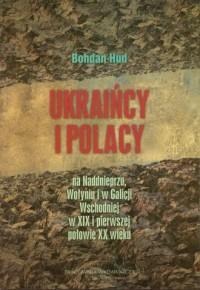 Ukraińcy i Polacy na Naddnieprzu - okładka książki