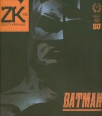 Zeszyty komiksowe nr 15. Batman - okładka książki