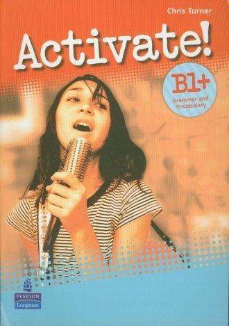 Activate! B1+ Grammar and Vacabulary. - okładka podręcznika