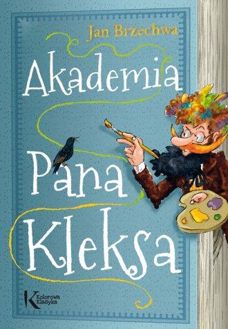 Akademia Pana Kleksa. Seria: Kolorowa - okładka książki