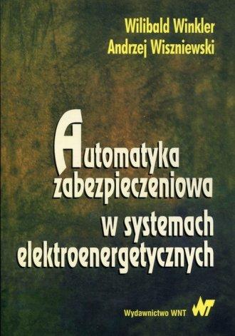 Automatyka zabezpieczeniowa w systemach - okładka książki
