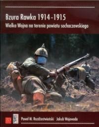 Bzura Rawka 1914-1915. Wielka Wojna na terenie powiatu sochaczewskiego - okładka książki
