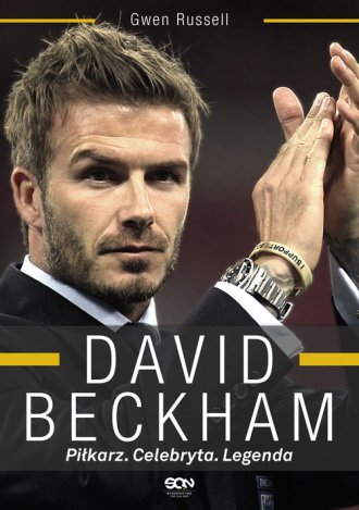 David Beckham. Piłkarz. Celebryta. - okładka książki