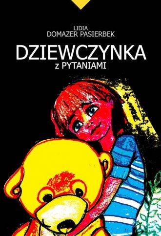 Dziewczynka z pytaniami - okładka książki