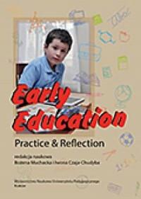 Early Education. Practice and Reflection - okładka książki