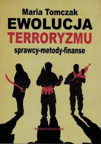 Ewolucja terroryzmu. Sprawcy - - okładka książki