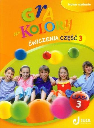 Gra w kolory 3. Klasa 3. Szkoła - okładka podręcznika