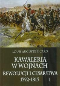 Kawaleria w wojnach Rewolucji i - okładka książki