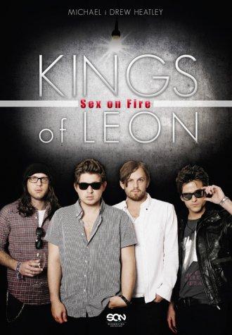 Kings of Leon. Sex on Fire - okładka książki