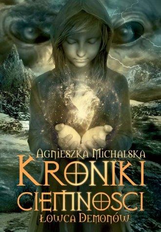 Kroniki ciemności. Łowca demonów - okładka książki