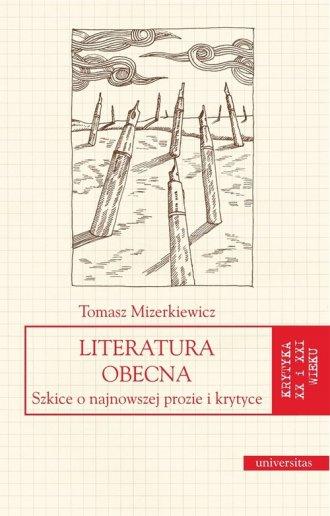 Literatura obecna. Szkice o najnowszej - okładka książki