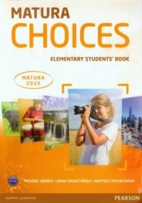 Matura Choices. Elementary Students Book. A1-A2. Matura 2015 - okładka podręcznika