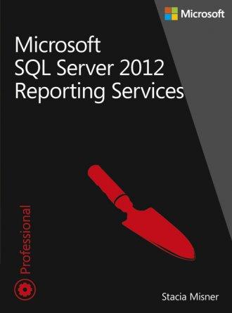 Microsoft SQL Server 2012 Reporting - okładka książki