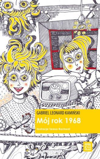 Mój rok 1968 - okładka książki