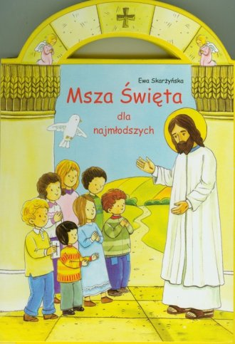 Msza Święta dla najmłodszych - okładka książki