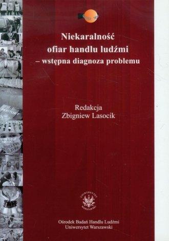 Niekaralność ofiar handlu ludźmi. - okładka książki