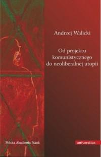 Od projektu komunistycznego do - okładka książki