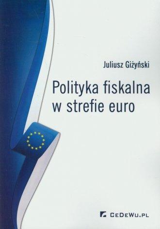 Polityka fiskalna w strefie euro - okładka książki