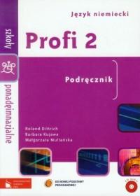 Profi 2. Język niemiecki. Szkoła ponadgimnazjalna. Podręcznik (+ CD) - okładka podręcznika