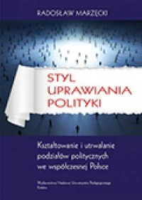 Styl uprawiania polityki. Kształtowanie - okładka książki