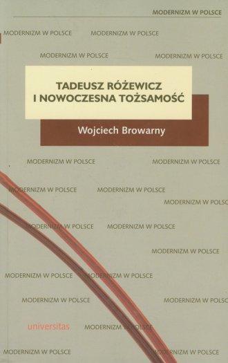 Tadeusz Różewicz i nowoczesna tożsamość. - okładka książki
