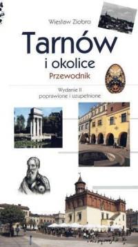 Tarnów i okolice. Przewodnik - okładka książki