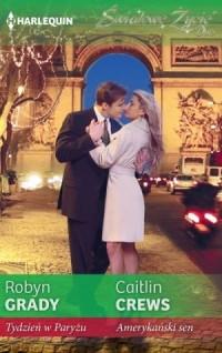 Tydzień w Paryżu. Amerykański sen. Seria: Światowe Życie - okładka książki