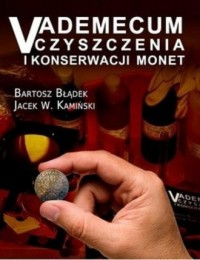 Vademecum czyszczenia i konserwacji monet - okładka książki