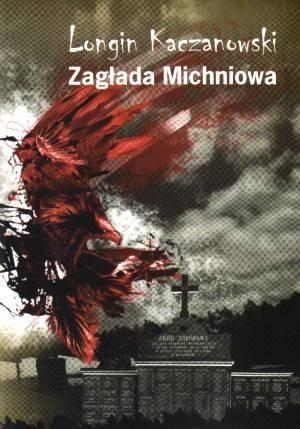 Zagłada Michniowa - okładka książki