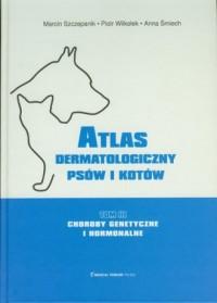 Atlas dermatologiczny psów i kotów. - okładka książki