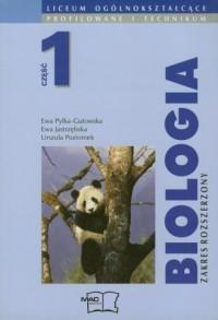 Biologia cz. 1. Liceum. Podręcznik. Zakres rozszerzony - okładka podręcznika