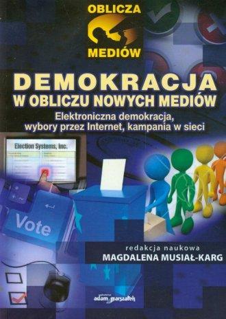 Demokracja w obliczu nowych mediów. - okładka książki