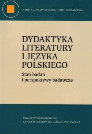 Dydaktyka literatury i języka polskiego. - okładka książki