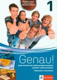 Genau! 1. Podręcznik z ćwiczeniami (+ CD). Język niemiecki. Szkoła ponadgimnazjalna - okładka podręcznika