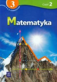 Matematyka. Klasa 3. Gimazjum. Podręcznik z ćwiczeniami cz. 2 - okładka podręcznika