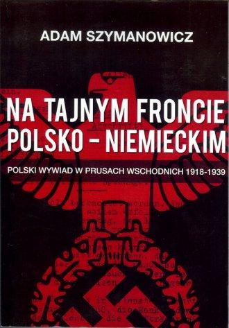 Na tajnym froncie polsko-niemieckim. - okładka książki